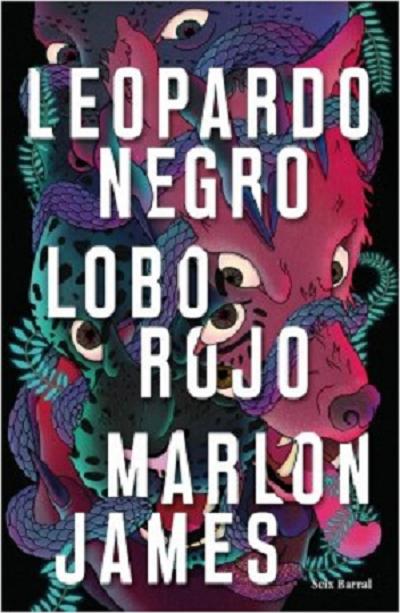 Leopardo negro, lobo rojo, de Marlon James