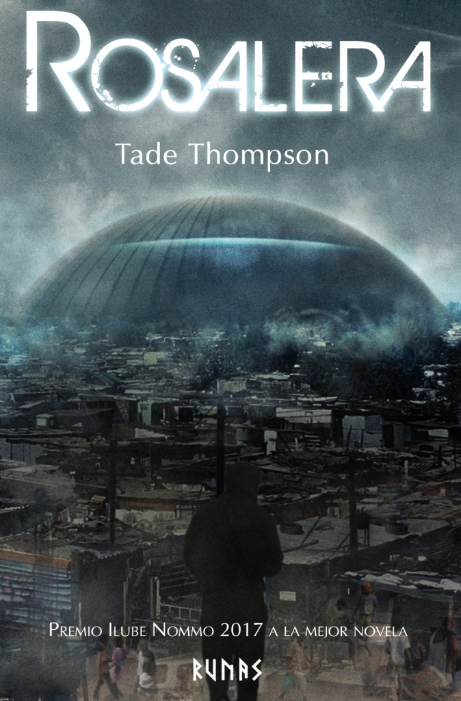 Rosalera, de Tade Thompson