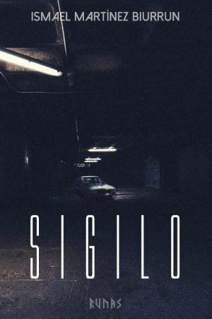 Sigilo, de Ismael Martínez Biurrun