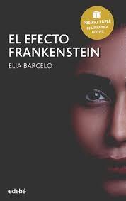 El efecto Frankenstein, de Elia Barceló
