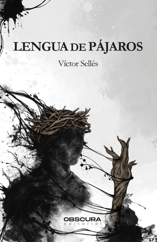 Lengua de pájaros, de Víctor Sellés