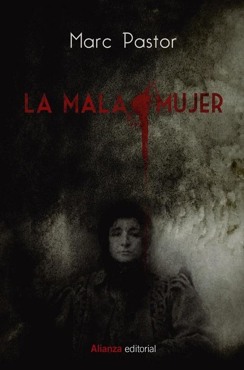 La mala mujer, de Marc Pastor