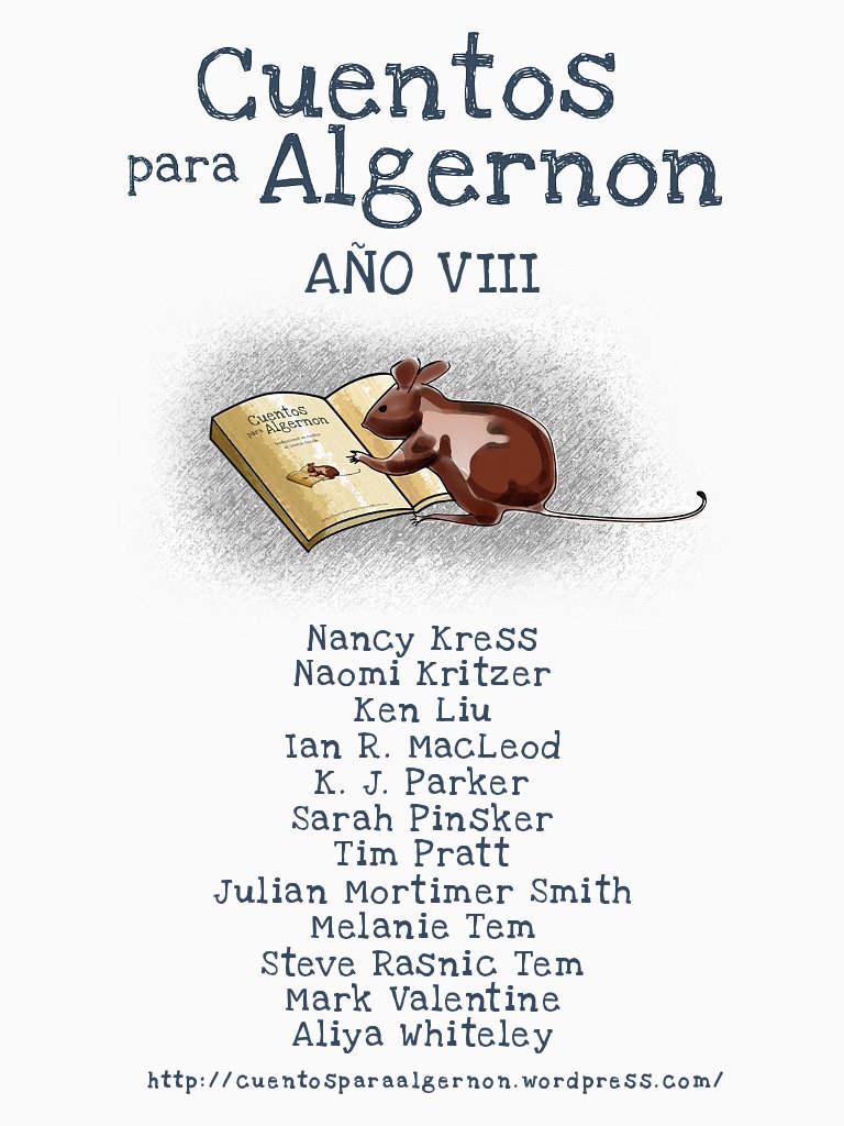 Cuentos para Algernon, Año VIII