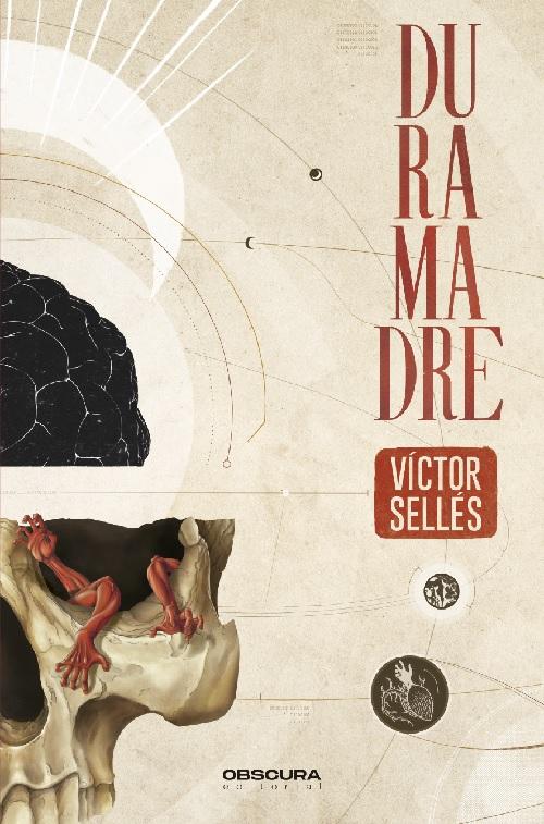 Duramadre, de Víctor Sellés