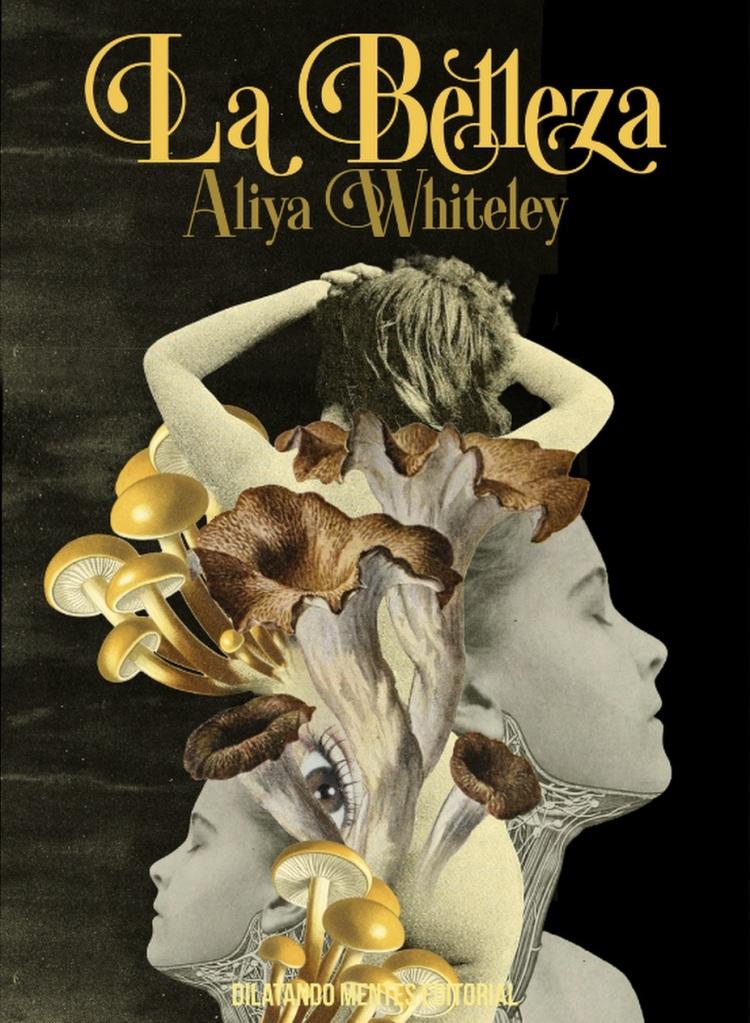 La Belleza, de Aliya Whiteley